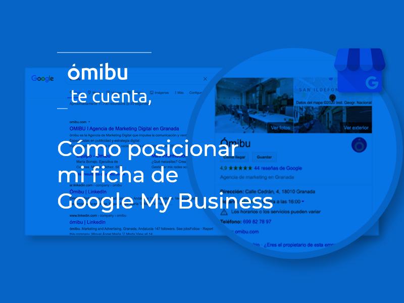 Cómo posicionar mi ficha de Google My Business